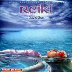 Reiki the Healing Ocean - David Sun