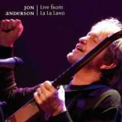 Live from La La Land (CD1) - Jon Anderson