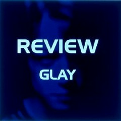 Review-Best of GLAY