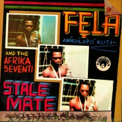 Stalemate - Fela Kuti