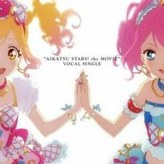 Aikatsu Stars! The Movie Vocal Single