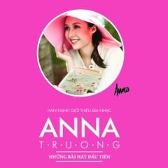 Những Bài Hát Đầu Tiên - Anna Trương