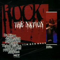 Rock The Nation- Tìm Đến Nhau