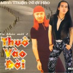 Thuở Vào Đời - Nhật Hào,Minh Thuận