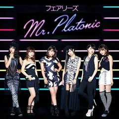 Mr.Platonic - Fairies