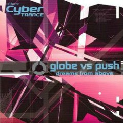 Globe vs. Push Dreams From Above - Globe