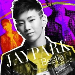 Bestie - Jay Park
