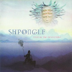 Tales Of The Inexpressible - Shpongle