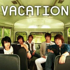 Vacation  - TVXQ