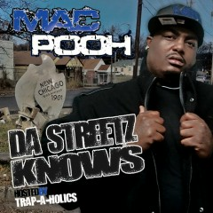 Da Streetz Knows (CD1) - Mac Pooh