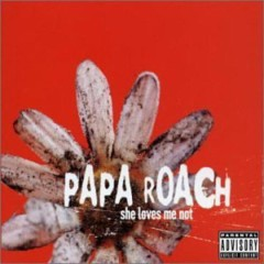She Loves Me Not [Australian Edition] - Papa Roach