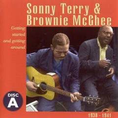 Sonny Terry  & Brownie McGhee: 1938-1941 (Disc A) (Part 2) - Sonny Terry,Brownie McGhee
