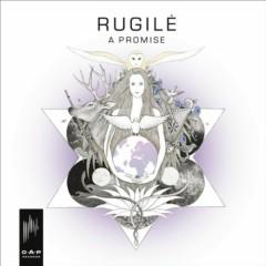 A Promise - Rugile