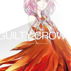 Guilty Crown SoundTrack Another Side 01