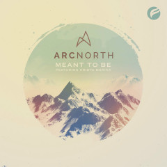 Meant To Be (Single) - Arc North, Krista Marina