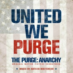 The Purge: Anarchy OST (P.1)