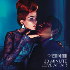30 Minute Love Affair (Remixes) - EP