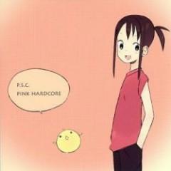 PINK HARDCORE - P.S.C.