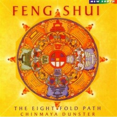 Feng Shui - The Eightfold Path - Chinmaya Dunster