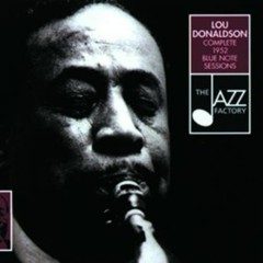 Complete 1952 Blue Note Sessions (CD2) - Lou Donaldson