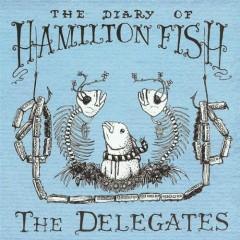 The Diary Of Hamilton Fish