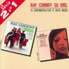 'S Continental_Say it with music (CD2) - Ray Conniff
