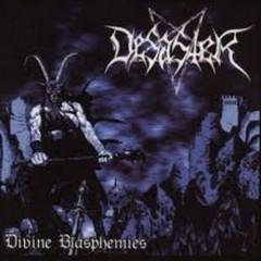 Divine Blasphemies - Desaster