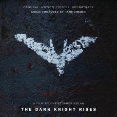 The Dark Knight Rises OST