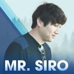 Mr Siro - Nơi Cất Giấu Những Nỗi Buồn Không Tên