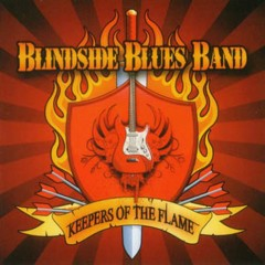 Keepers Of The Flame - Blindside Blues Band