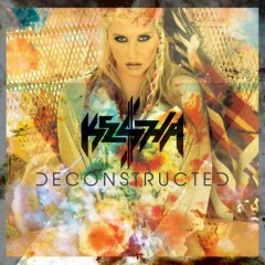 Deconstructed - Kesha Sebert