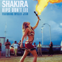 Hips Don't Lie (Single) - Shakira