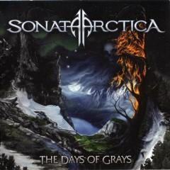 The Days Of Grays - Sonata Arctica