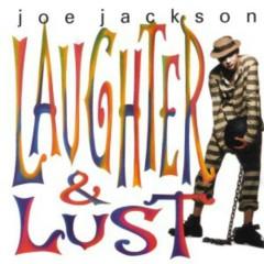 Laughter & Lust - Joe Jackson