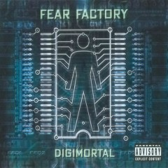 Digimortal (Limited Edition) - Fear Factory