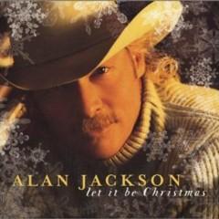 Let It Be Christmas - Alan Jackson