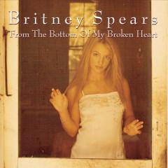 From The Bottom Of My Broken Heart - Single - Britney Spears