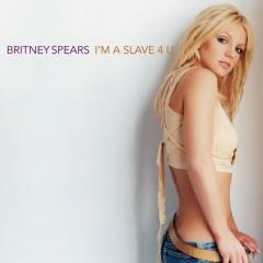 I'm A Slave 4 U - Single - Britney Spears