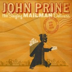The Singing Mailman Delivers (CD1) - John Prine