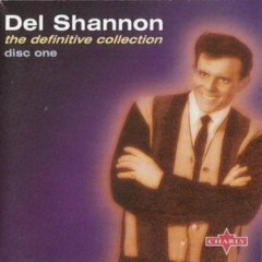 The Definitive Collection (CD1) - Del Shannon