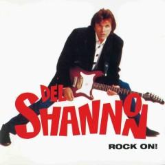 Rock On (Remaster Edition 2007) - Del Shannon