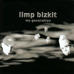 My Generation (CD Single) - Limp Bizkit