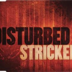 Stricken Pt.2 - Disturbed