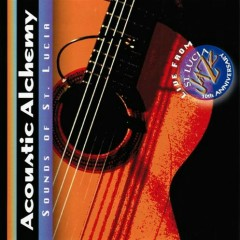 Sounds of St. Lucia - Acoustic Alchemy