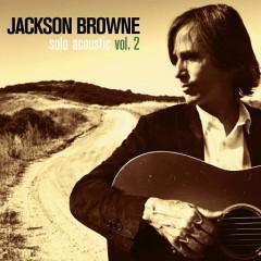 Solo Acoustic Vol.2 - Jackson Browne