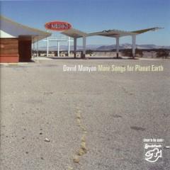 More Songs For Planet Earth - David Munyon