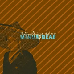 Interpretaciones Del Oso - Minus The Bear