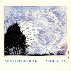 Acoustics - Minus The Bear