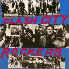Clash City Rockers - The Clash