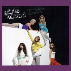 I Think We're Alone Now (Singles Boxset CD14) - Girls Aloud